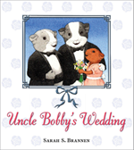 Uncle Bobby's Wedding by Sarah Brannen