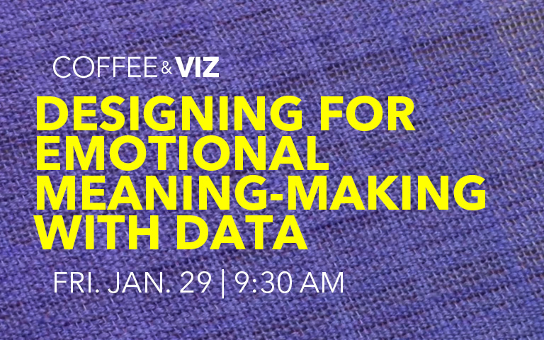 Coffee & Viz: Designing for Emotional Meaning-Making with Data