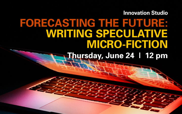 Forecasting the Future: Writing Speculative Micro-Fiction