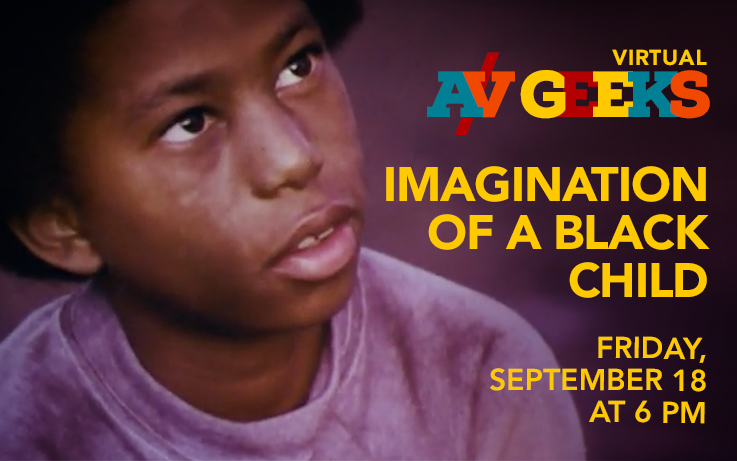 A/V Geeks at the Hunt Library - Imagination of a Black Child