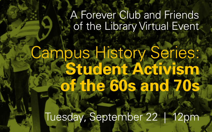 Campus History Series: Student Activism of the 60s and 70s