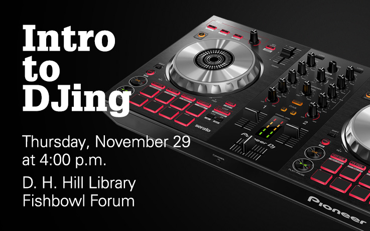 Intro to DJing at DH Hill
