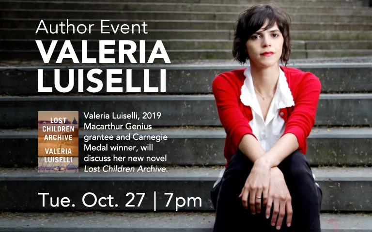 Author Event: Valeria Luiselli, Lost Children Archive