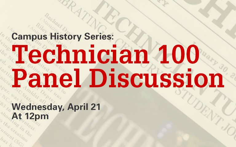 Campus History Series: Technician 100 Panel Discussion