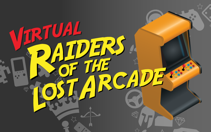 Virtual Raiders of the Lost Arcade, with an image of an old video game