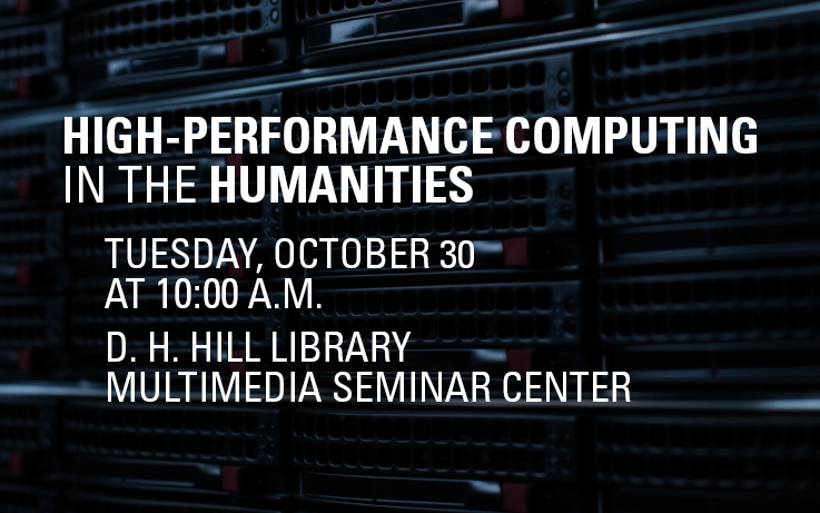 High Performance Computing in the Humanities