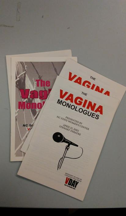 Vagina Monologues programs from 2003.  The annual performances began around 2003.
