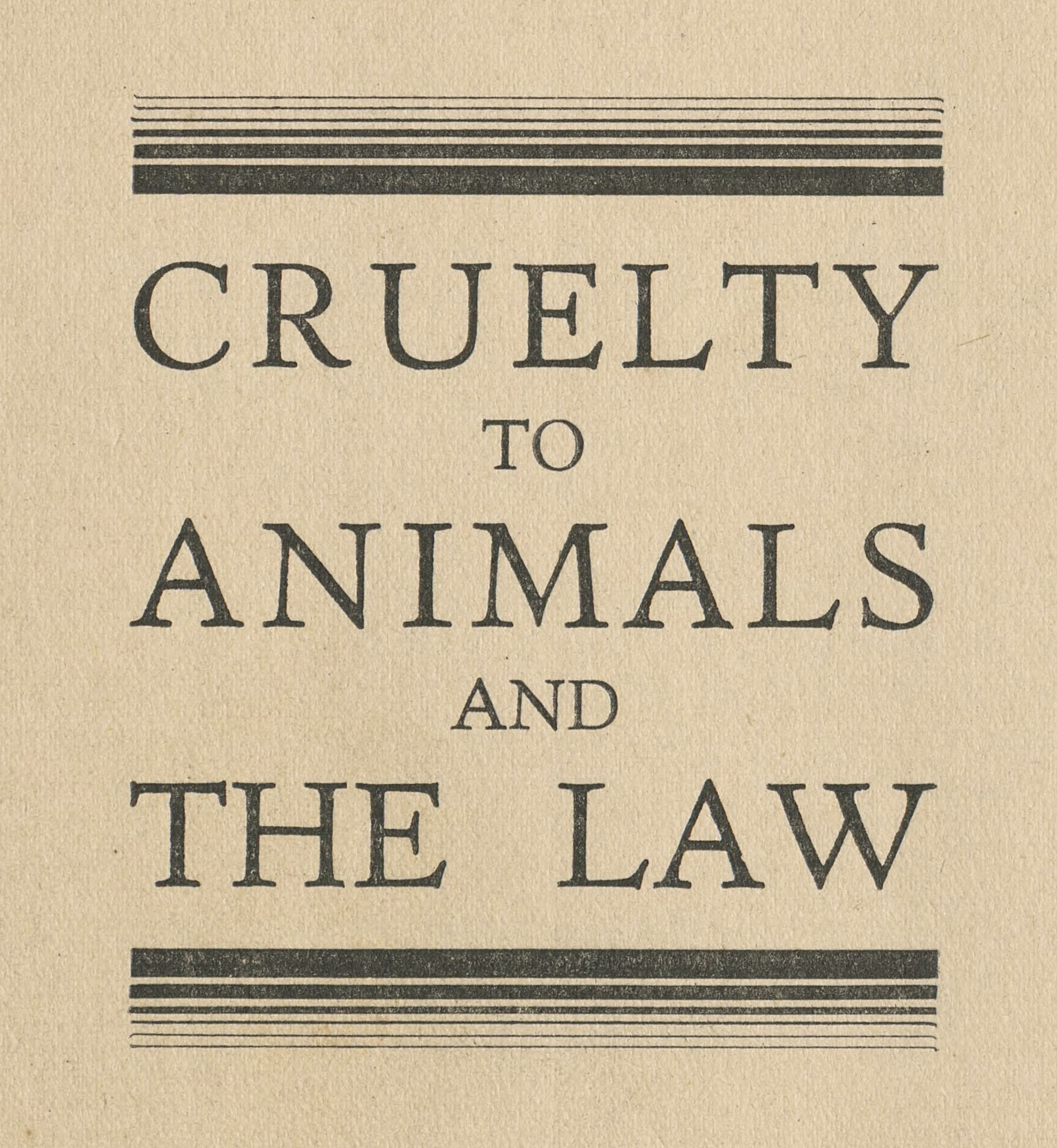 "Cover of ""Cruelty to Animals and the Law,"" issued by the RSPCA (1930s)."