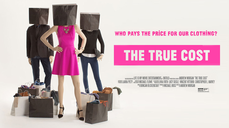 The True Cost Movie Advertisement