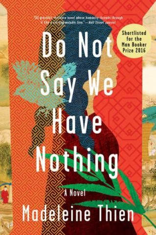 Do Not Say We Have Nothing, book cover.