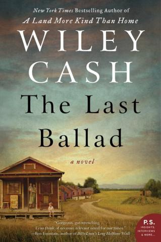 The Last Ballad by Wiley Cash book cover