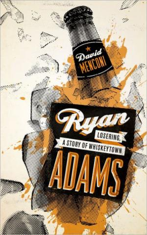 """Ryan Adams: Losering, A Story of Whiskeytown"" book cover."