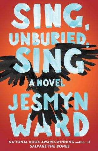 Sing, Unburied, Sing by Jesmyn Ward book cover.