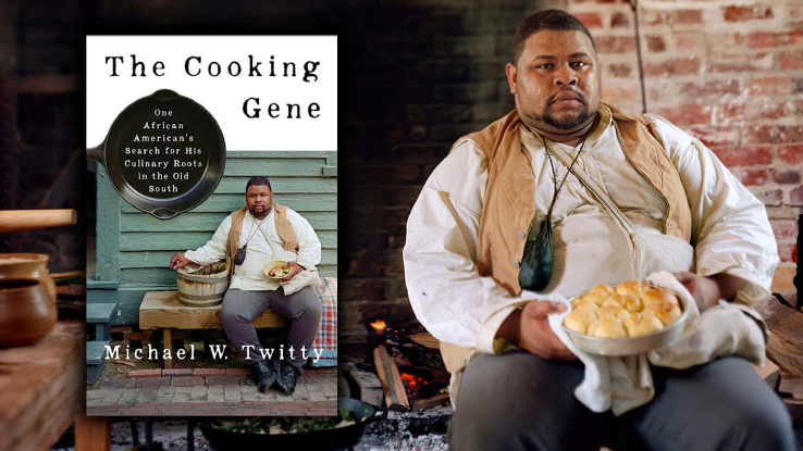 "Michael W. Twitty and his book ""The Cooking Gene"""