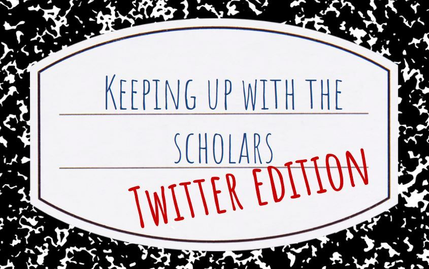 Flier for Keeping up with the Scholars: Twitter Edition