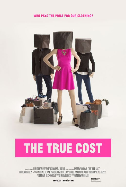 The True Cost movie poster.
