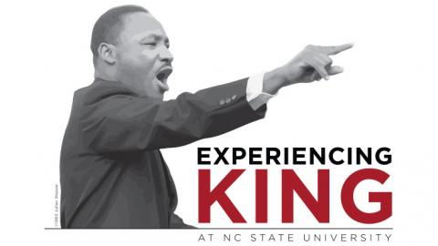Experiencing King at NC State University