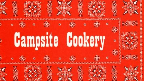 Campsite Cookery, a NC Cooperative Extension publication from 1979