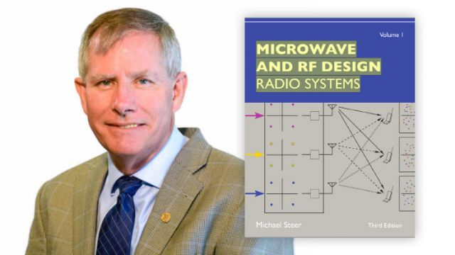 "Professor Michael Steer and his ""Microwave and RF Design Radio Systems"" textbook"