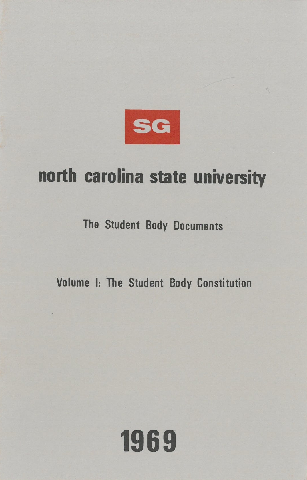 NC State students approved a new Student Government constitution in March 1969.